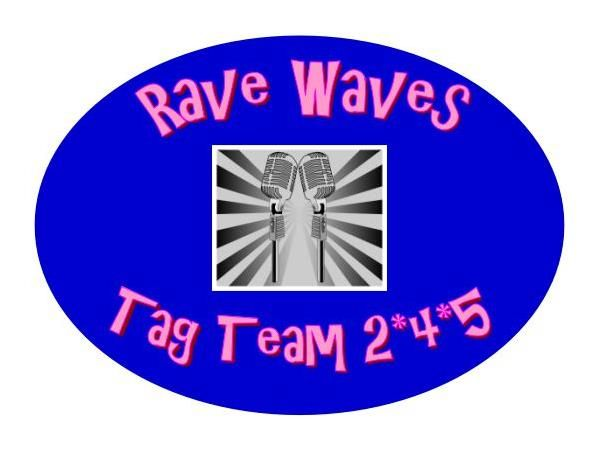 "Welcome to RAVE REVIEWS BOOK CLUB'S BlogTalkRadio production of RAVE WAVES ""TAG TEAM 2*4*5,"" where Co-Hosts JOHN W. HOWELL and BEEM WEEKS are joined by new members, CHRISTINE LINDSAY, JULIETTE POWER, JODI FAHEY, and A. S. MCGOWAN. Join us as we become better acquainted with some of the newest additions to our RRBC family, and their books. This segment of TAG TEAM 2*4*5 is being sponsored by JEM by author MICHELLE ABBOTT. If you'd like to know how you can get your own record..."