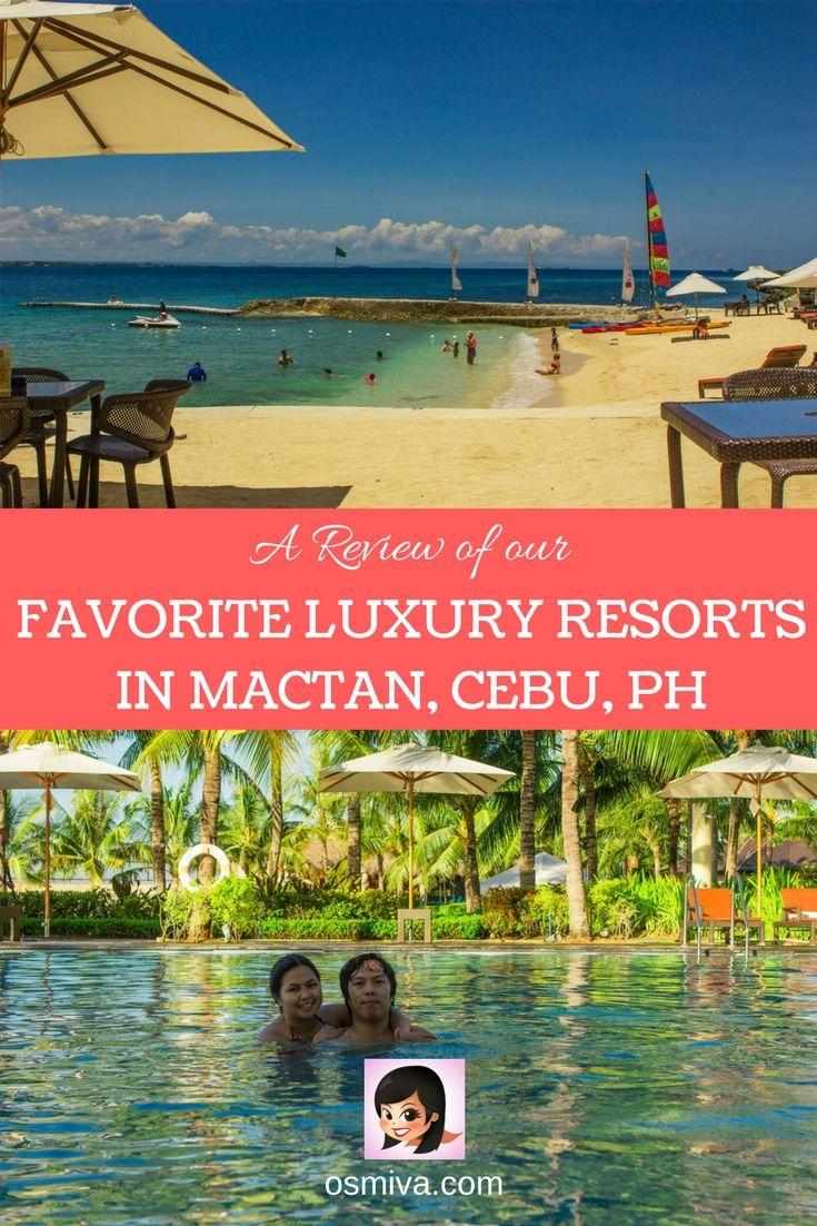 Review of Luxury Resorts in Mactan, Cebu, Philippines. Resort Review. Mactan, Cebu Resorts Review.