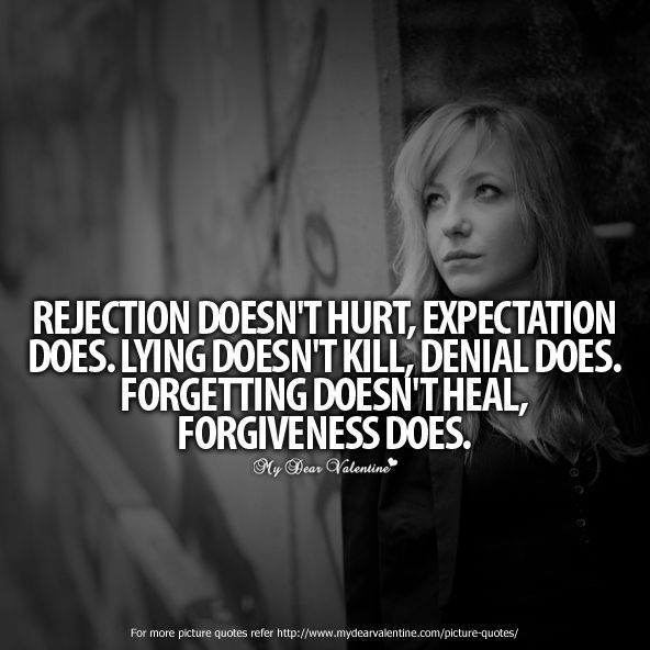 Sad Quotes On Love Rejection : ... quotes heart broken heart quotes quotes love picture quotes love humor