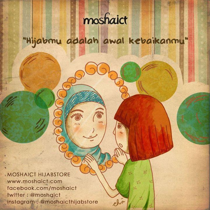 """Hijabmu adalah awal kebaikanmu."" [www.moshaict.com]"