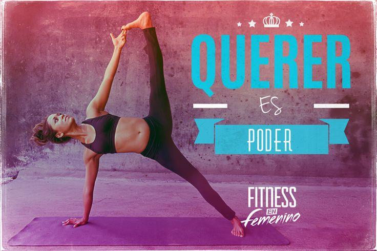 Querer es poder. Fitness en femenino.