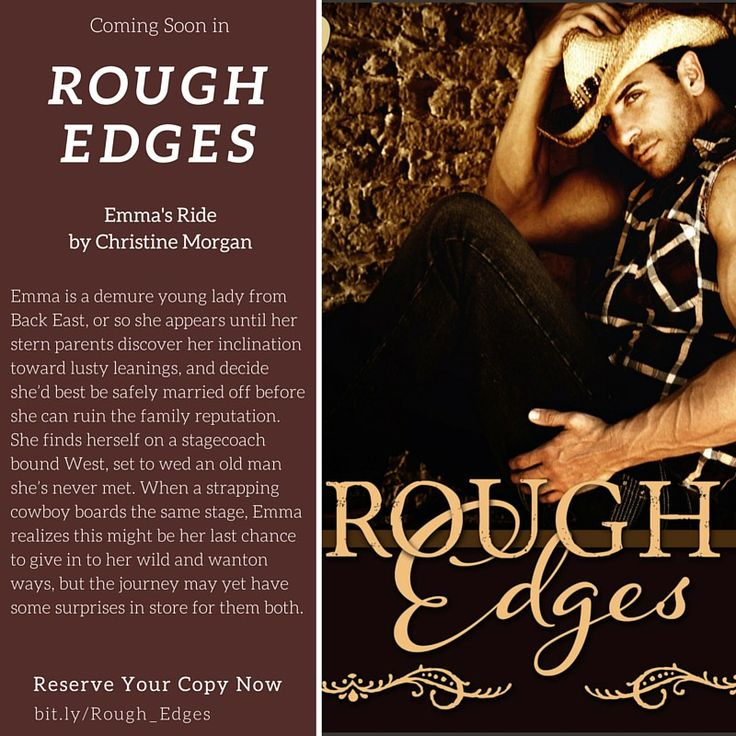 Christine Morgan takes a look at sex in history as part of her story in Rough Edges, Emma's Ride.
