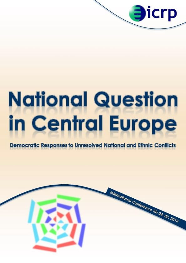 "The conference proceedings of ICRP's ""National Question in Central Europe"" conference"
