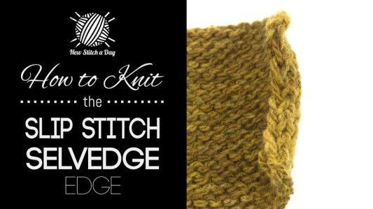 How to Knit the Slip Stitch Selvedge Edge Stitch