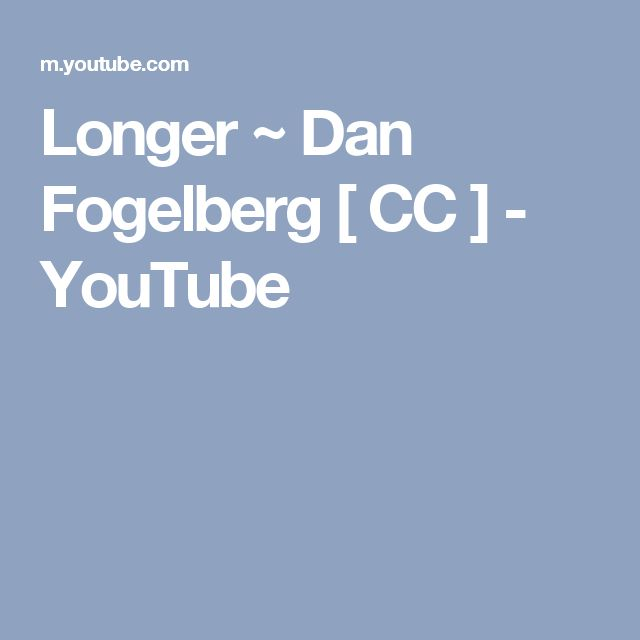 Longer ~ Dan Fogelberg [ CC ] - YouTube