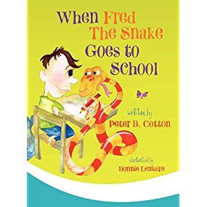 #Book Review of #WhenFredtheSnakeGoestoSchool from #ReadersFavorite - https://readersfavorite.com/book-review/when-fred-the-snake-goes-to-school  Reviewed by Michelle Stanley for Readers' Favorite  When Fred the Snake Goes to School is a children's animal story by Peter B. Cotton. Fred the Snake was given to James by Jungle Jim. He recently recovered from being squished in the head and was called Fred-Fred, but not anymore. James had fun playing with Fred during the ...