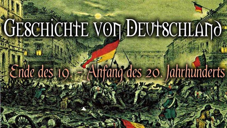 Geschichte von Deutschland - Ende des 19. - Anfang des 20. Jahrhunderts ...