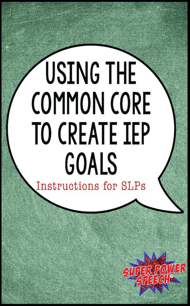Wondering how to create speech IEP goals based on the common core? Read this post for ideas!