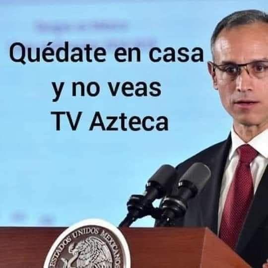 Pin De Lupita Nanez En Dr Hugo Lopez Gatell Ramirez Memes Aztecas Tv
