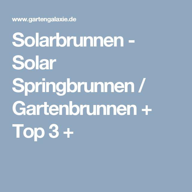 Solarbrunnen - Solar Springbrunnen / Gartenbrunnen + Top 3 +