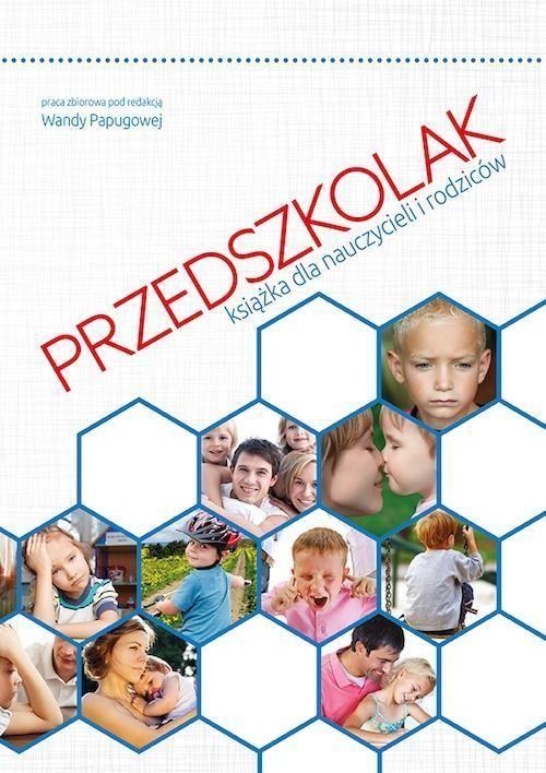 Książka Przedszkolak. Książka Dla Nauczycieli I Rodziców - zdjęcie 1