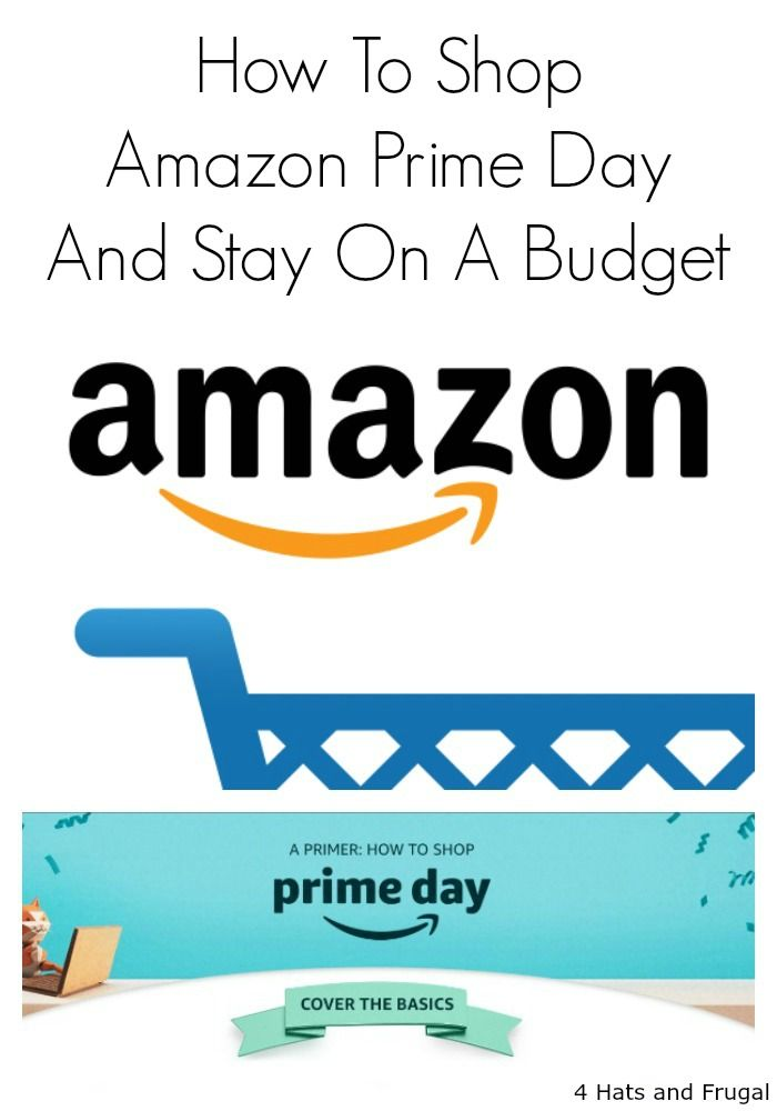 How To Shop Amazon Prime Day And Stay On Budget Amazon Prime