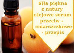 Siła piękna – naturalne serum przeciwzmarszczkowe – przepis.   GreenSign