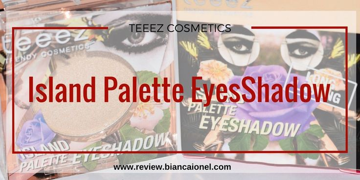 Island Palette EyesShadow Teeez Cosmetics
