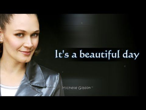 Contemporary Christian - Beautiful Day Lyric - Michelle Gibson