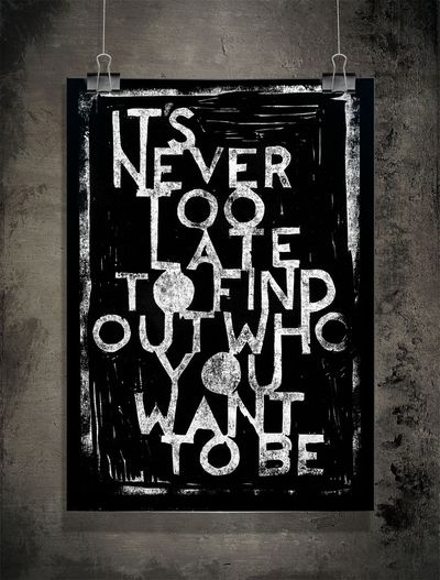 Sofie Rolfsdotter - It's never too late,Self Discovery Quotes, Late Night Thoughts Quotes, Inspiration, Black Prints, Dreams Big, Too Late, Clever Things, Late Black, Love Quotes