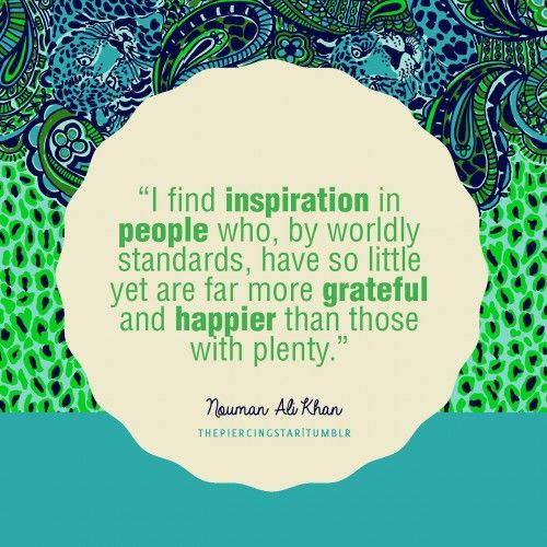 Nouman Ali Khan Quote: I find inspiration in people who …