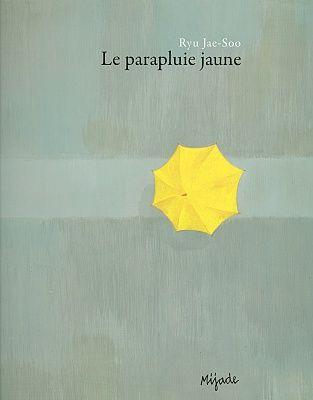 Livres Ouverts : Le parapluie jaune