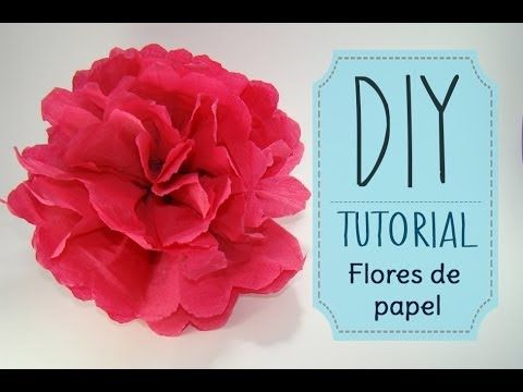 [DIY] Tutorial - Como hacer flores de papel Crepe o China - YouTube