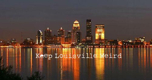 Keep Louisville Weird