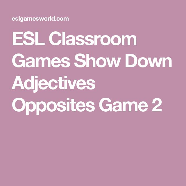 ESL Classroom Games Show Down Adjectives Opposites Game 2