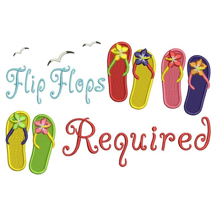 Flip Flops Required Filled Machine Embroidery Design Digitized Pattern