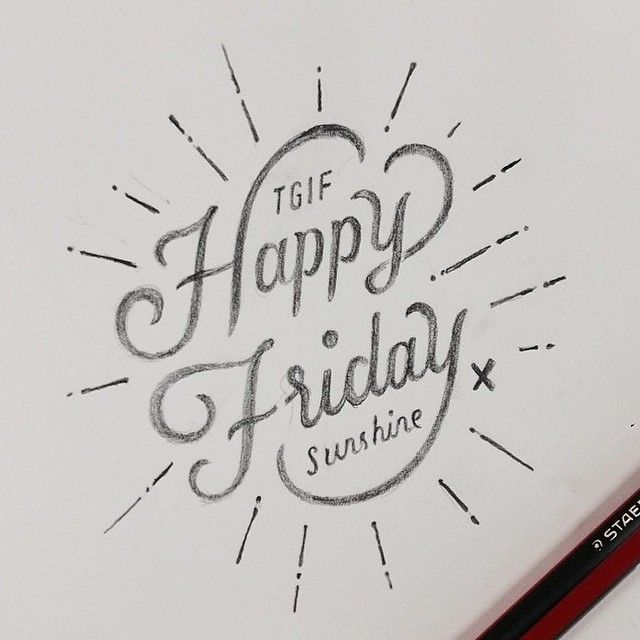 'TGIF, Happy Friday Sunshine' - A great little sketch by @anthonyjhos! // #typographyinspired #typography #type #graphicdesign #design #designer #inspire #inspired #inspiration #handdrawn #lettering #sketch #calligraphy