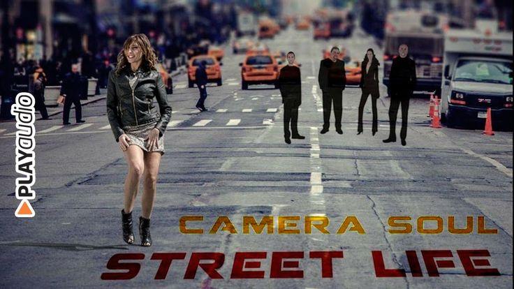 Street Life (Single) - Camera Soul - Soul Funk PLAYaudio