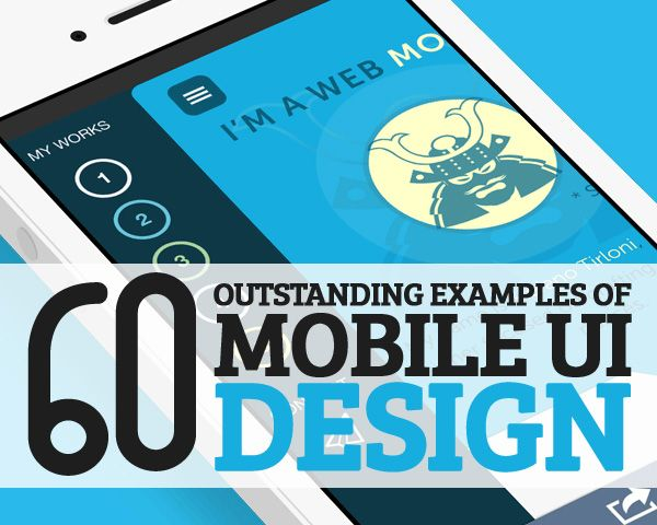 60 Outstanding Examples of Mobile UI Design