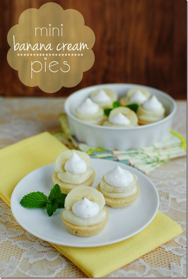 Mini Banana Cream Pies. Great for a party, shower, or portion controlled dessert any night of the week! #dessert: Desserts, Banana Cream Pies, Sweet, Mini Banana, Bananas, Food, Minibananacreampies Yum, Minis, Controlled Dessert