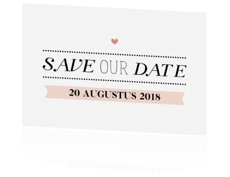 Stijlvol typografisch in zwart-wit met roze. Plaats jullie datum op de kaart en wijzig op de achterzijde eenvoudig de tekst. Voor €1,00 maak je al een proefdruk.