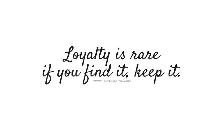 Loyalty is rare if you find it, keep it. #beautifulquotes, #bestquotes, #quotes, #wisdomquotes, #funtresting