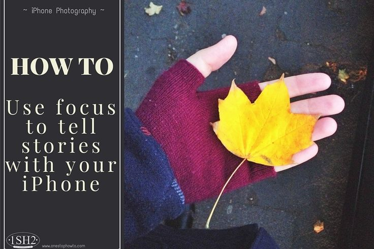 HOW TO: Use focus to tell stories with your iPhone Camera https://www.onestophowto.com/iphone_photography/blog/how-to-use-focus-to-tell-stories-with-your-iphone-camera/