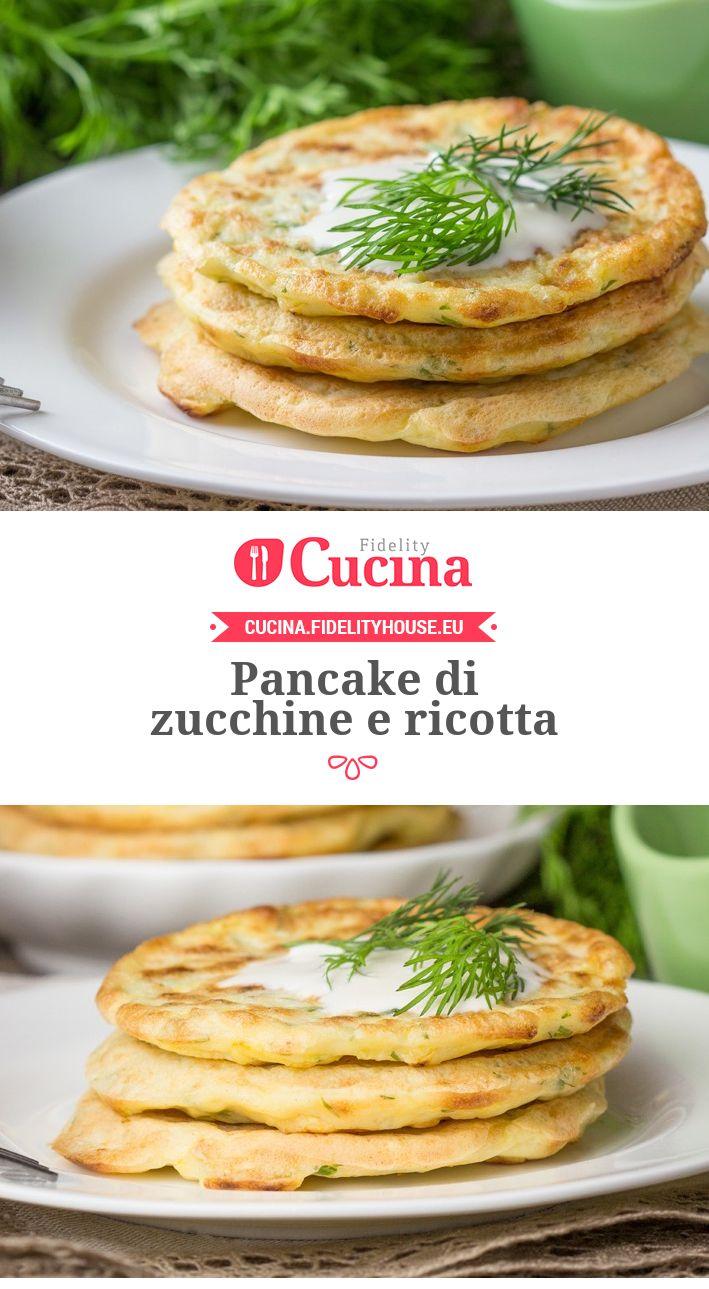Pancake di zucchine e ricotta
