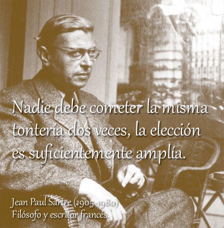 Jean Paul Sartre (1905-1980) Filósofo y escritor francés.  #citas #frases