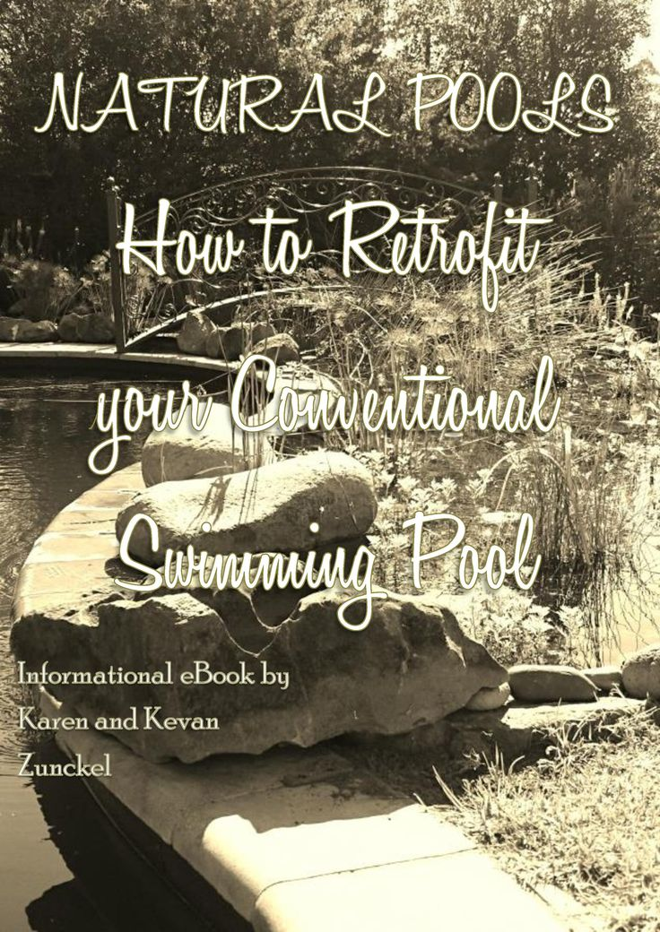 """Karen & Kevan zunckel have developed this """"Natural Pools 