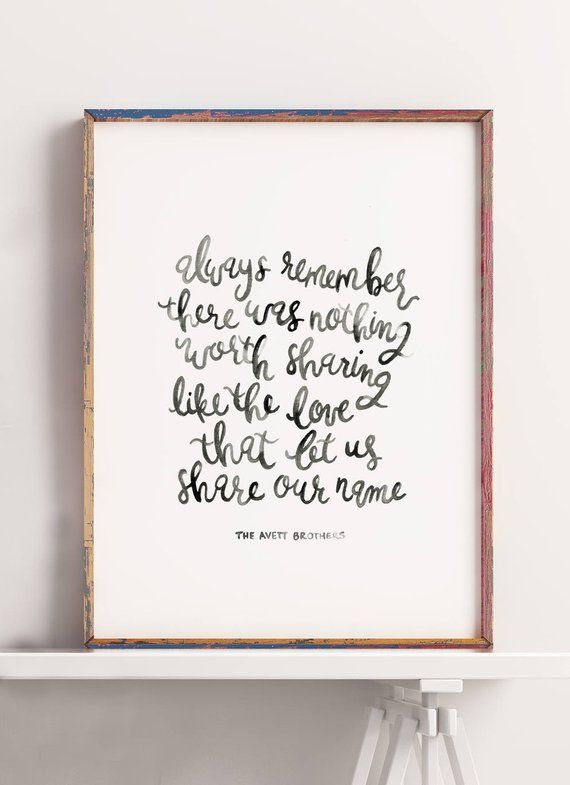 Image 0 Hand Lettered Wall Art Avett Brothers Remember Lyrics