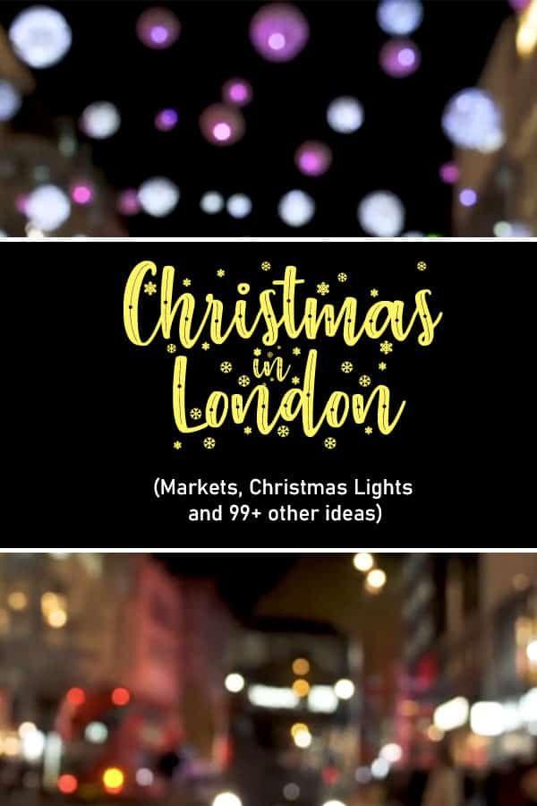 Christmas In London 2020 Markets Christmas Lights 99 Other Events London Christmas Christmas Lights Christmas