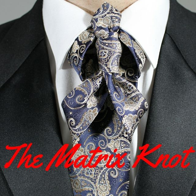 83 best worst tie knots ever images on pinterest necktie knots how to tie the matrix knot video 100 ways to tie a tie ccuart Choice Image