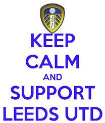 Keep calm and support Leeds United