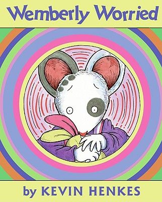 Wemberly Worried by Kevin Henkes (1st grade)