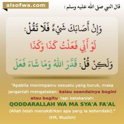 ucapkan: qadarallah wa masya'a fa'al