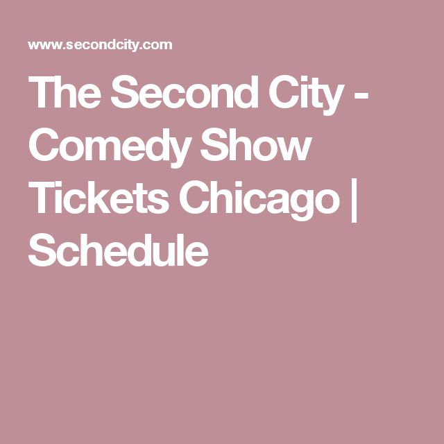 The Second City - Comedy Show Tickets Chicago | Schedule