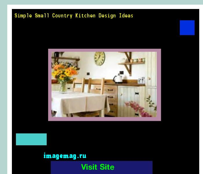Simple Small Country Kitchen Design Ideas 184559 - The Best Image Search