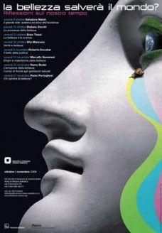 La bellezza salverà il mondo? - 2009
