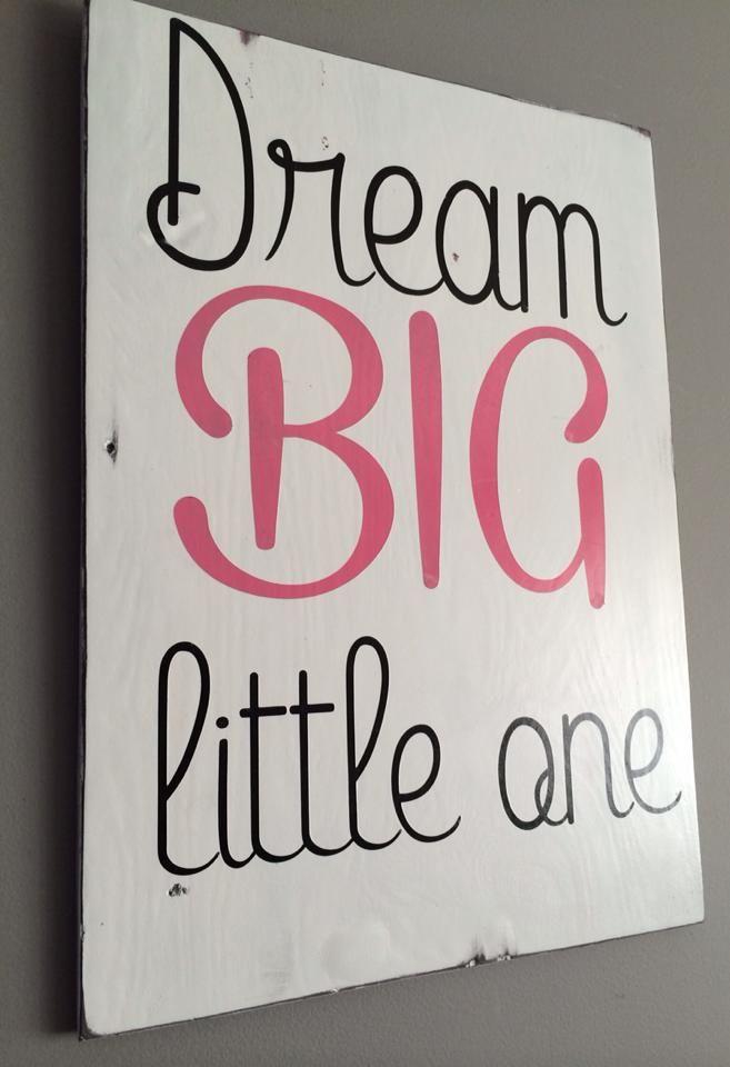 Dream big, little one. #DurhamCusomWoodDecor #DIY #sign #baby #kids #interiordecor #decor