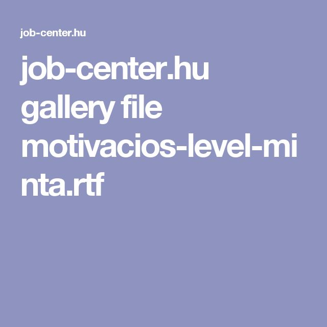 job-center.hu gallery file motivacios-level-minta.rtf