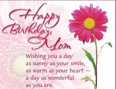 Happy Birthday wishes and images for Mom – Birthday wishes, Images and messages