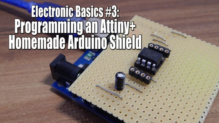 Electronic Basics #3: Programming an Attiny+Homemade Arduino Shield