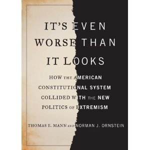 It's Even Worse Than It Looks: How the American Constitutional System Collided with the New Politics of Extremism: Worth Reading, Constitutional System, American Constitutional, System Collided, Books Worth, Reading List, New Politics